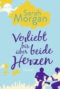 Verliebt bis über beide Herzen - Sarah Morgan