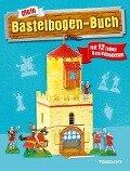 Mein Bastelbogen-Buch mit 12 tollen Bastelmodellen -