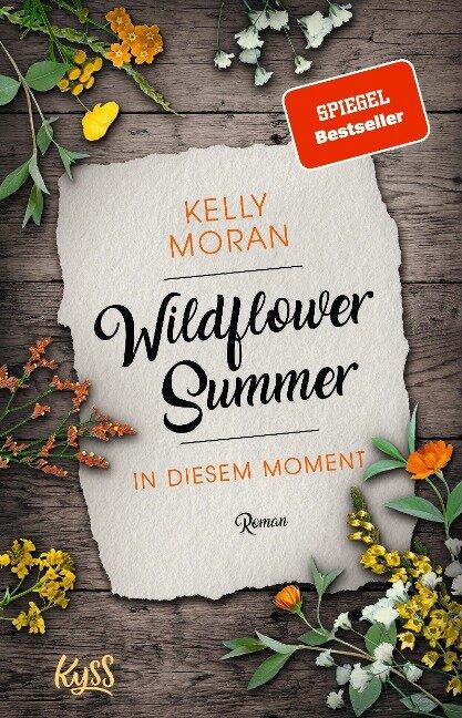 Wildflower Summer - In diesem Moment - Kelly Moran