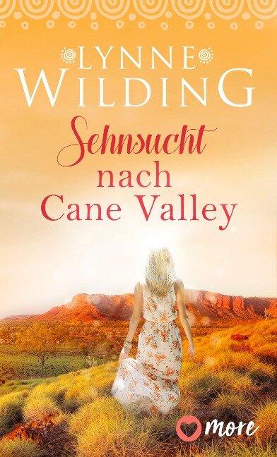 Sehnsucht nach Cane Valley - Lynne Wilding