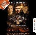 Frontiersmen, Folge 1: Revolte auf Higgins' Moon (Ungekürzt) - Wes Andrews, Bernd Perplies
