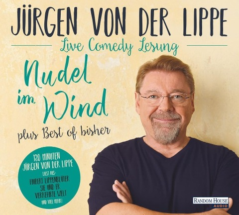 Nudel im Wind - plus Best of bisher - Jürgen von der Lippe