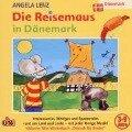 Die Reisemaus in Dänemark - Angela Lenz