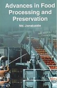 Advances in Food Processing and Preservation - Md. Jamaluddin
