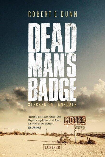 DEAD MAN'S BADGE - STERBEN IN LANSDALE - Robert E. Dunn