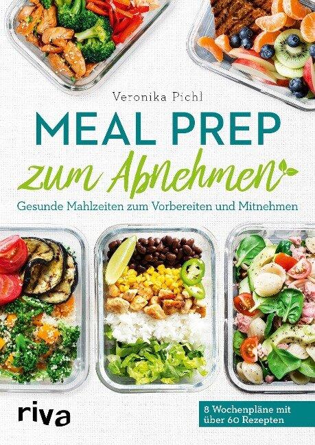 Meal Prep zum Abnehmen - Veronika Pichl
