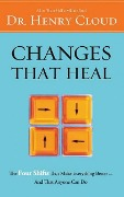 CHANGES THAT HEAL 12D - Henry Cloud