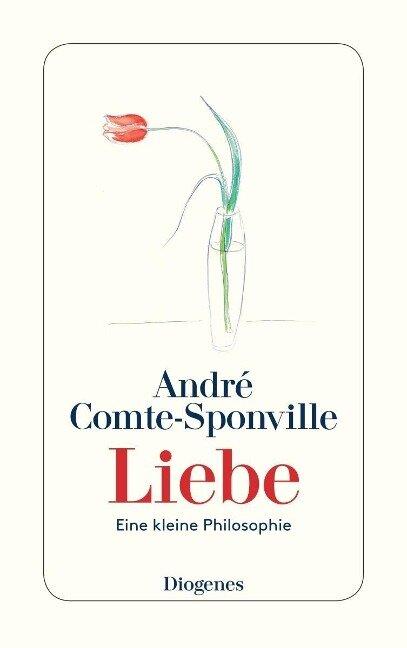 Liebe - André Comte-Sponville