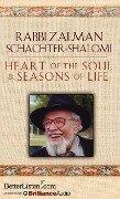Heart of the Soul & Seasons of Life - Zalman Schachter-Shalomi