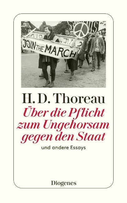 Über die Pflicht zum Ungehorsam gegen den Staat und andere Essays - Henry David Thoreau