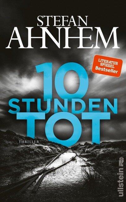10 Stunden tot - Stefan Ahnhem