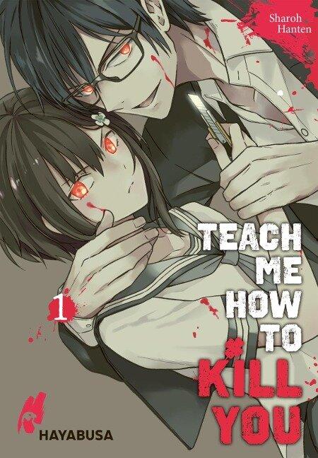 Teach me how to Kill you 1 - Sharoh Hanten