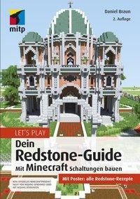 Let's Play. Dein Redstone-Guide - Daniel Braun