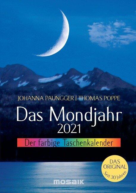 Das Mondjahr 2021. Der farbige Taschenkalender - Johanna Paungger, Thomas Poppe