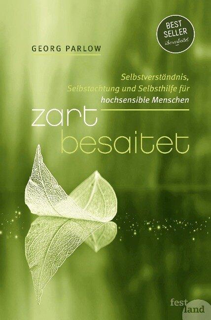Zart besaitet - Georg Parlow