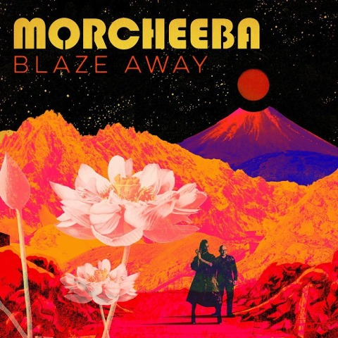 Morcheeba: Blaze Away -