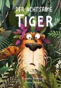 Der Achtsame Tiger - Przemyslaw Wechterowicz