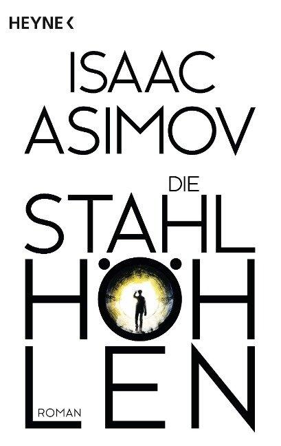 Die Stahlhöhlen - Isaac Asimov
