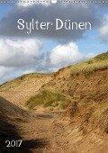 Sylter Dünen (Wandkalender 2017 DIN A3 hoch) - Silvia Hahnefeld