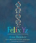 Felix Yz - Lisa Bunker