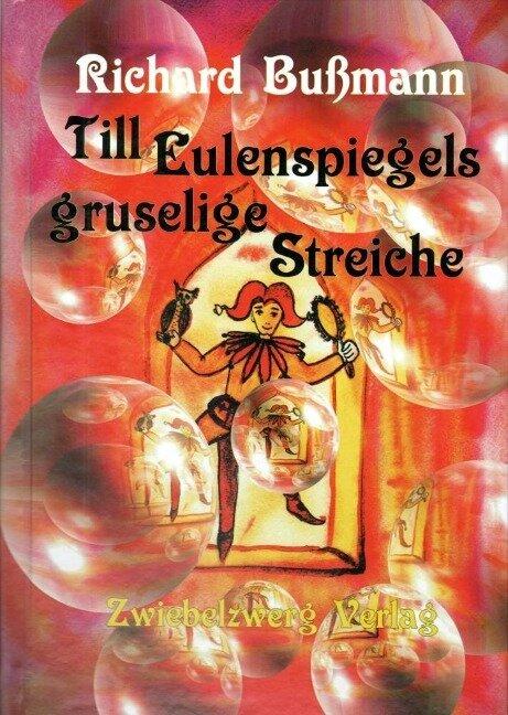 Till Eulenspiegels gruselige Streiche - Richard Bußmann