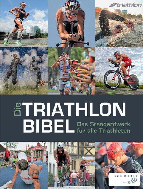 Die Triathlonbibel - Niclas Bock, Karlheinz Zeilberger, Timo Bracht, Caroline Cornfine, Manuela Dierkes