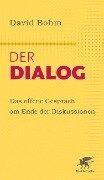 Der Dialog - David Bohm