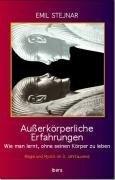 Außerkörperliche Erfahrungen - Emil Stejnar