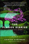 The Plague Diaries - Ronlyn Domingue