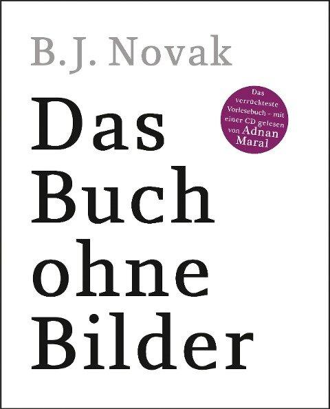Das Buch ohne Bilder - B. J. Novak