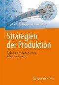 Strategien der Produktion - Engelbert Westkämper, Carina Löffler