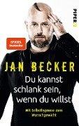 Du kannst schlank sein, wenn du willst - Jan Becker, Christiane Stella Bongertz