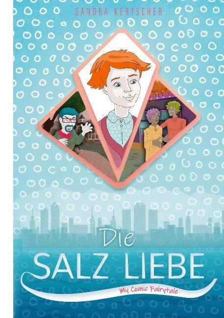 Die Salz Liebe - Sandra Kertscher