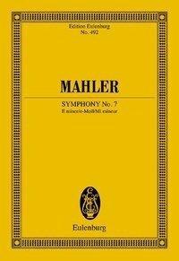 Sinfonie Nr. 7 e-Moll - Gustav Mahler