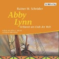 Abby Lynn - Verbannt ans Ende der Welt - Rainer M.