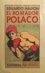 El boxeador polaco - Eduardo Halfon Tenembaum