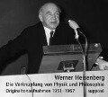 Die Verknüpfung von Physik und Philosophie. 2 CDs - Werner Heisenberg