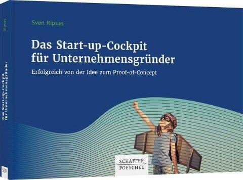 Das Start-up-Cockpit für Unternehmensgründer - Sven Ripsas