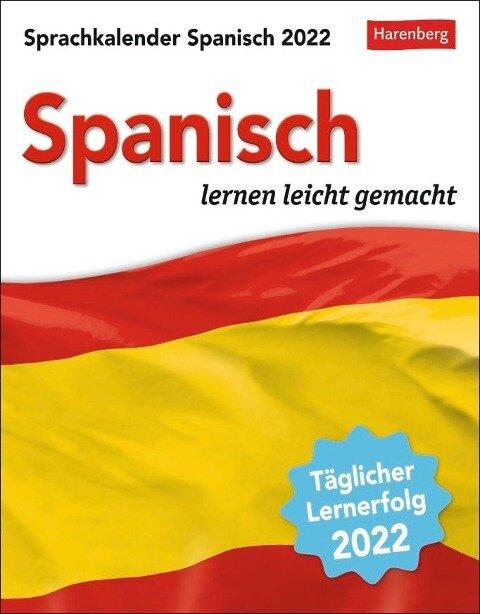 Sprachkalender Spanisch 2022 - Sylvia Rivero Crespo, Steffen Butz