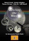 Sketching the Moon - Richard Handy, Deirdre Kelleghan, Thomas McCague, Erika Rix, Sally Russell