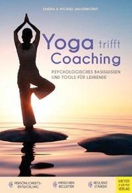 Yoga trifft Coaching - Sandra Walkenhorst, Michael Walkenhorst