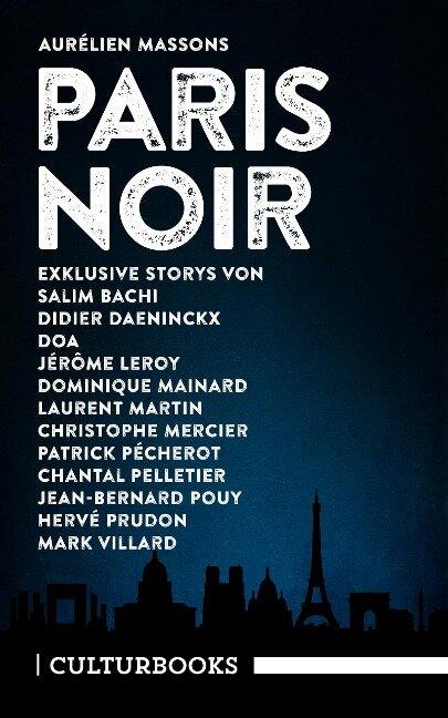 Aurélien Massons PARIS NOIR - Didier Daeninckx, Jérôme Leroy