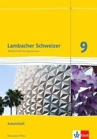 Lambacher Schweizer. 9. Schuljahr. Arbeitsheft plus Lösungsheft. Neubearbeitung. Rheinland-Pfalz -