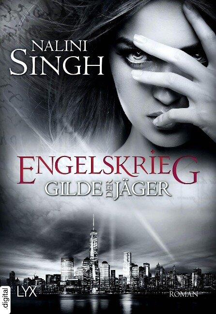 Gilde der Jäger - Engelskrieg - Nalini Singh