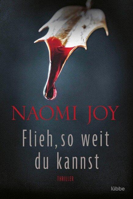 Flieh, so weit du kannst - Naomi Joy