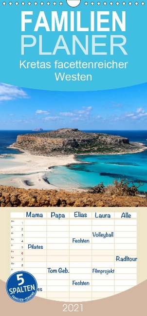 Kretas facettenreicher Westen - Familienplaner hoch (Wandkalender 2021 , 21 cm x 45 cm, hoch) - Emel Malms
