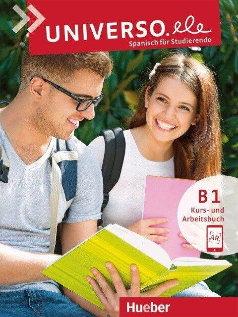 Universo.ele B1. Kurs- und Arbeitsbuch mit Audios online - Cristina Pozo Vicente, Núria Xicota Tort