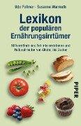 Lexikon der populären Ernährungsirrtümer - Udo Pollmer, Susanne Warmuth