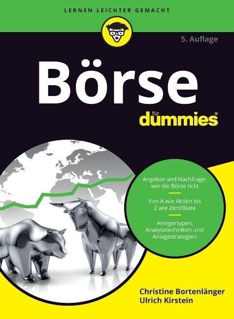 Börse für Dummies - Christine Bortenlänger, Ulrich Kirstein