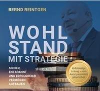 Wohlstand mit Strategie/ USB mit Beilage - Bernd Reintgen